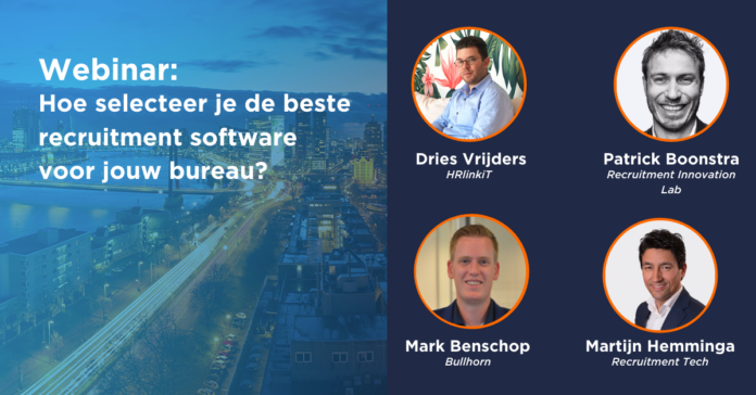 Recap: Hoe selecteer je de beste recruitment software voor jouw bureau?